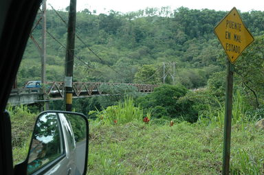 """Puente En Mal Estado"" was a sign we would learn to expect.  It means, ""Bridge in Poor Condition."""